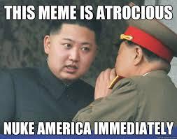 This meme is atrocious Nuke America immediately - Hungry Kim Jong ... via Relatably.com