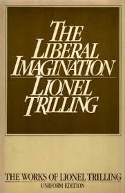 the liberal imagination essays on literature and society by