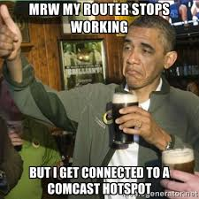 MRW my router stops working but I get connected to a comcast ... via Relatably.com