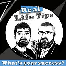 Real Life Tips Podcast