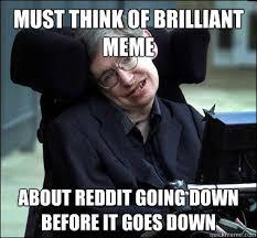 Stephen Hawking memes | quickmeme via Relatably.com