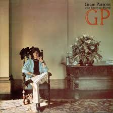<b>Gram Parsons</b> - <b>GP</b> | Golden Vault #54 | Feature