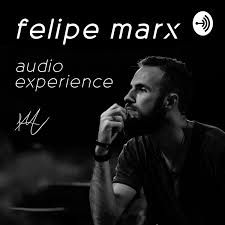 felipe marx | podcast