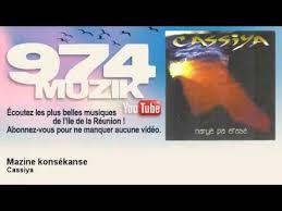 Cassiya - <b>Mazine</b> konsékanse - 974Muzik - YouTube