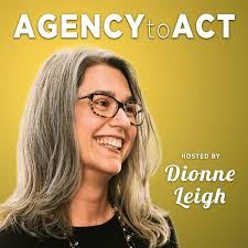 Agency to Act