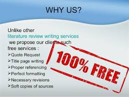 industry     WHY US  Unlike other literature review writing services     SlideShare