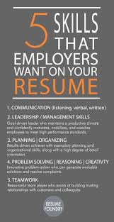 best ideas about resume resume writing resume 5 skills that employees want on your resume