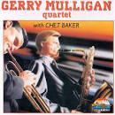 Gerry Mulligan Quartet with Chet Baker [GNP]