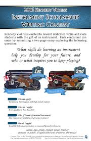 kennedy violins instrument scholarship essay contest what skills do learning an instrument help you develop for your future and who or what inspires you to keep playing