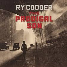 The <b>Prodigal</b> Son (<b>Ry Cooder</b> album) - Wikipedia