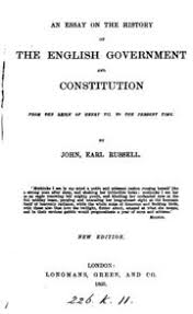 an essay on the english constitution amd government  king edward  an essay on the history of the english government and constitution from the reign of henry vii to the present time