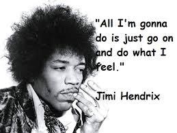 Jimi Hendrix Quotes. QuotesGram via Relatably.com