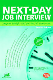 next day job interview prepare tonight and get the job tomorrow next day job interview prepare tonight and get the job tomorrow next day job interview prepare tonight get the job tomorrow michael farr