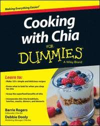 <b>Cooking with</b> Chia For Dummies - Barrie Rogers, <b>Deborah Dooly</b> ...