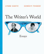 The Writer     s World  Paragraphs and Essays book by Lynne Gaetz          Alibris The Writer     s World  Essays