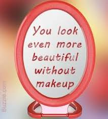 how to be beautiful without makeup you