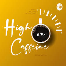 High on Caffeine