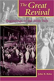 The Great Revival: Beginnings of the Bible Belt ... - Amazon.com