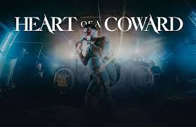 <b>Heart Of A Coward</b>: Home