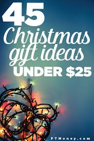 45 Christmas Gift Ideas Under $25 They