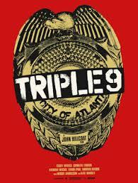 Triple 9 movie poster 2016 के लिए चित्र परिणाम