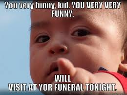 The Dead Serious Funeral Kid - quickmeme via Relatably.com