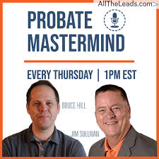 PROBATE MASTERMIND Real Estate Podcast