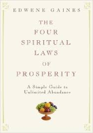 The Four Spiritual Laws of Prosperity: A Simple Guide to Unlimited ...