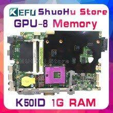 KEFU <b>KEFU For ASUS K50I</b> K50ID K40ID X50DI K50IE 1GB Video 8 ...