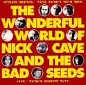 The Wonderful World of Nick Cave and the Bad Seeds