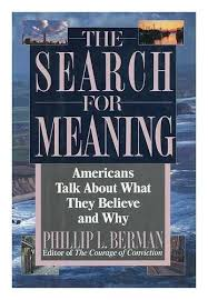 The Search For Meaning by <b>Phillip L</b>. <b>Berman</b>: Ballantine Books, NY ...