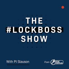 The #Lockboss Show