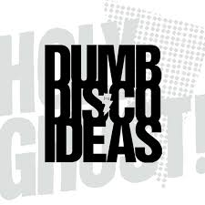 Holy Ghost - Dumb Disco Ideas