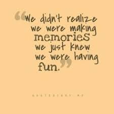 Making Memories Quotes on Pinterest | Memories Quotes, Appreciate ... via Relatably.com
