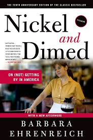 nickel and dimed on not getting by in america barbara nickel and dimed on not getting by in america barbara ehrenreich 8601410875206 com books