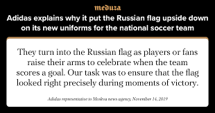 Adidas explains why it put the <b>Russian flag</b> upside down on its new ...