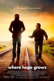 Where Hope Grows – Legendado