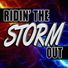 Ridin' The Storm Out with Pastors Dan Fisher & Paul Blair