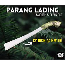 Parang Lading 12' Inch <b>High</b> Quality Clean and Sharp Outdoor ...
