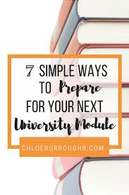 best images about college tips university and 7 simple ways to prepare for your next university module