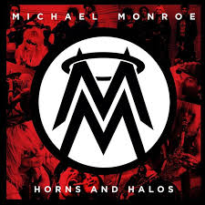 <b>Michael Monroe</b> - <b>Horns</b> And Halos on Vinyl LP | Children of the ...