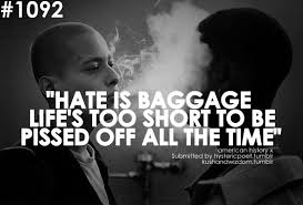Image gallery for : x quotes hate is baggage