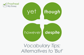 vocabulary tips alternatives to but for academic writing
