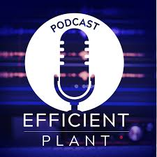 The Efficient Plant Podcast