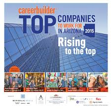 careerbuilder top companies to work for in arizona by careerbuilder top companies to work for in arizona 2013 by republic media content marketing issuu