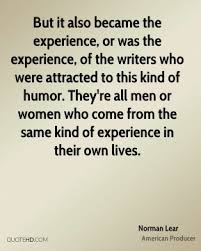 Norman Lear Quotes   QuoteHD via Relatably.com