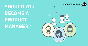 should you become a product manager