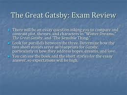 the great gatsby  finish theme  corruption of the american dream    the great gatsby  exam review there will be an essay question asking you to compare