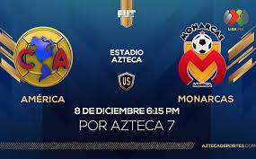 América vs Morelia irá por TV Azteca; Semifinal Vuelta Apertura ...