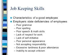good qualities in an employee health occupations job skills job keeping skills characteristics job keeping skills characteristics